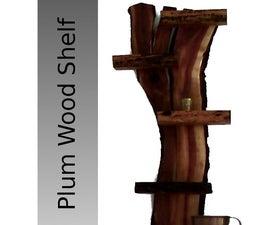 Plum Wood Shelf
