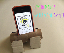 How to Make a Simple Smartphone Amplifier