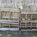 Upright Pallet (Container) Gardens