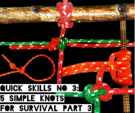 Quick Skills #3: 5 Simple Knots for Survival Part 3