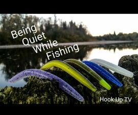 Fishing Tip #1: Being Quiet