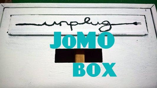JoMO Box, Plug in to Unplug