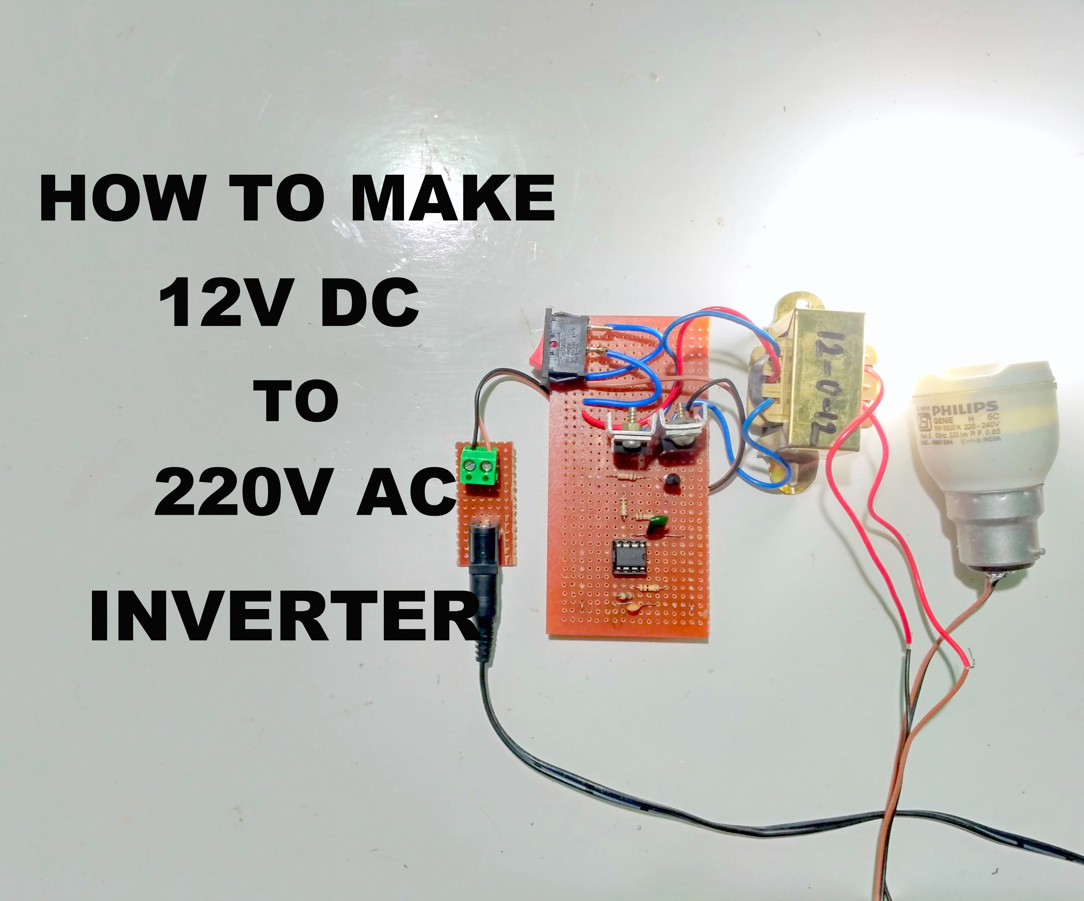 how to make 12v dc to 220v ac inverter 4 steps (with pictures) 100w inverter circuit diagram how to make simple inverter 100