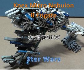 K'nex Micro Nebulon B Class Frigate Overview - Star Wars