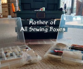 Mother of All Sewing Boxes