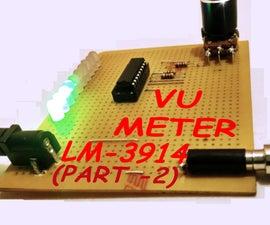 VU METER (Part-2) Using LM-3914 & LM-3915