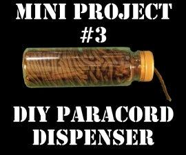 Mini Project #3: DIY Paracord Dispenser