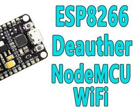 NodeMCU ESP8266 - WiFi Deauther With ESP8266 (NodeMCU WiFi Deauther )