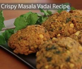 Crispy Masala Vadai Recipe - Who's Hungry