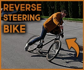 Make a Reverse Steering Bike