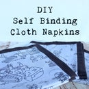 DIY Self Binding Cloth Napkins