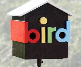 "How To Make The ""bird house"""