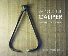 Caliper From Wire Nails
