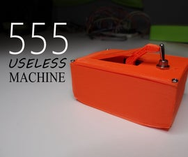 555 Useless Machine