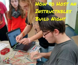 How to Host an Instructables Build Night