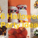 6 Halloween Party Ideas