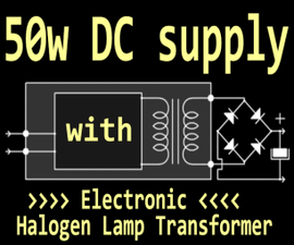 50w Supply with Halogen Lamp Transformer