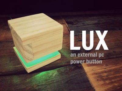 LUX - an External Power Button
