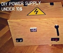 DIY Cheap Variable Power Supply Under 10$