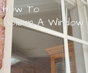 How to Clean a Window