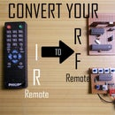 Convert your IR Remote to RF Remote