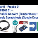Prueba  ESP8266 + DS18B20 Onewire + Google Speadsheets (Google Docs)