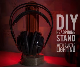 DIY Simple Headphone Stand With Subtle Lighting