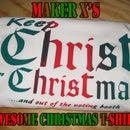 Maker X's Awesome Christmas T-Shirt