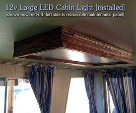 DIY   12v Large LED Cabin Light