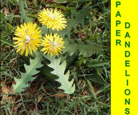 How to Make Paper Dandelions