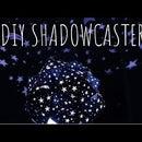 DIY Shadowcaster