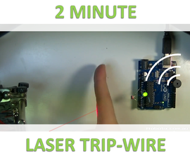 2 Minute Laser Tripwire