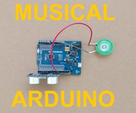 Musical Instrument Using Arduino + Ultrasonic Distance Sensor