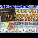 AVR Microcontroller. Pulse Width Modulation. Сontroller of DC Motor and LED Light Intensity.