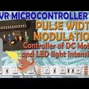 AVR Microcontroller. Pulse Width Modulation. Сontroller of DC Motor and LED Light Intensity.