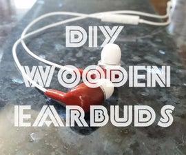 DIY Wooden Earbuds