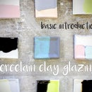 Porcelain Clay Glazing - Basic Introduction