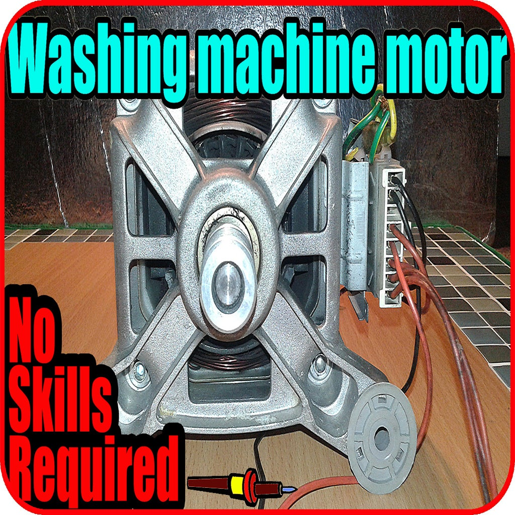 How to Use a Washing Machine Motor : 6 Steps - InstructablesInstructables