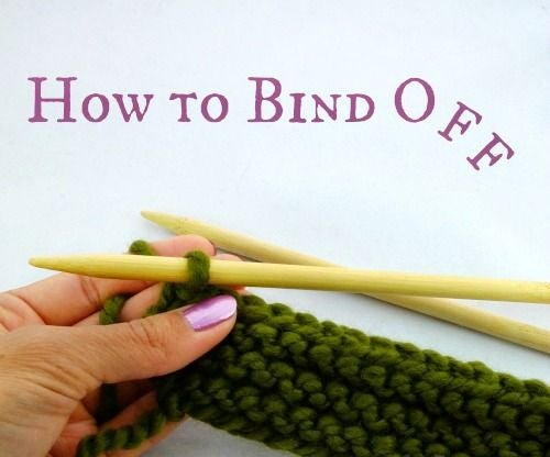 How to Bind Off - Knitting Tuttorial