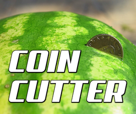 How to cut a watermelon into half with a coin