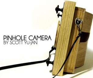 Wooden Pinhole Camera by Scott Yu-Jan