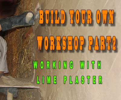 Picture of Build Your Own Workshop Part 2 -  Lime Plaster