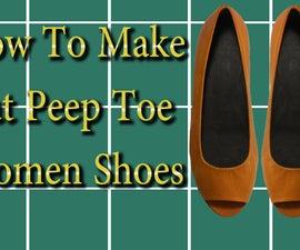 How to make Flat Peep Toe Women Shoes- Part 2