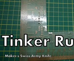 Tinker Rule - the Makers Swiss Army Knife