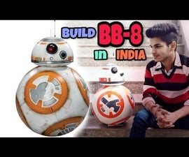 DIY Build BB-8 in India || Android Controlled and Talkative || Life-size