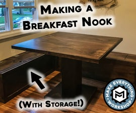 Making a Breakfast Nook (W/ Storage) & Kitchen Table
