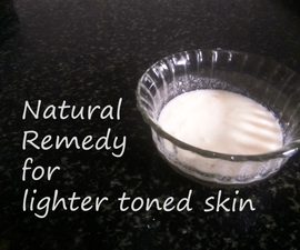 Natural Remedy for Light Toned Skin