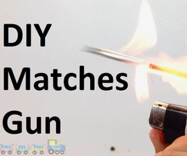 Homemade Toy Gun/ Toy Rocket With Matches