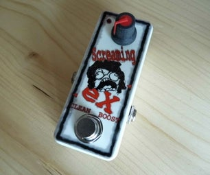 """Screaming Ex"" Booster Pedal"