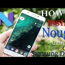 Upgrade Any Samsung Device to Android Nougat or Marshmallow